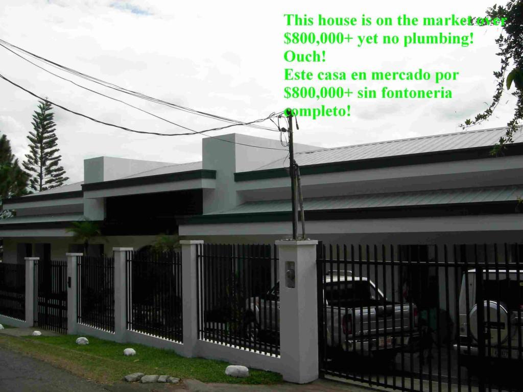 Very expensive home over $800,000 yet no plumbing stacks either. Casa $800,000 plus pero no hay tubos en la techo. Montaña Paraiso, Costa Rica